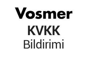 Vosmer KVKK Bildirimi